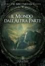 Il mondo dall'altra parte - Fosco Del Nero, Michela Salotti (approfondimento)