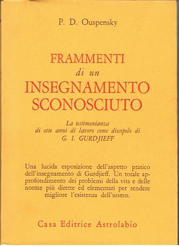 Frammenti di un insegnamento sconosciuto - Piotr Demianovich Ouspensky (esistenza)