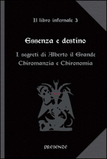 Essenza e destino - Il libro infernale 3 - Alberto il Grande (esoterismo)