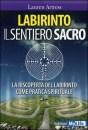 Labirinto - Il sentiero sacro - Lauren Artress (approfondimento)