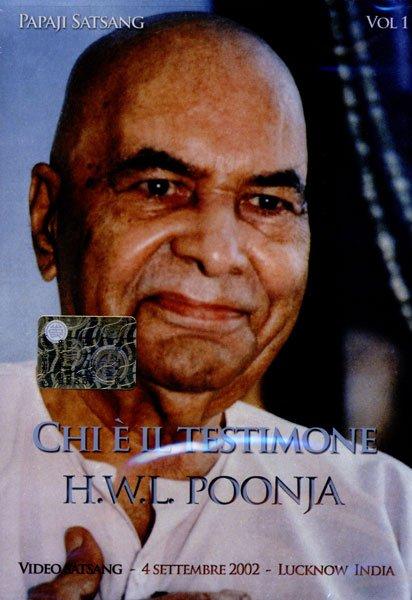 Chi è il testimone - H.W.L. Poonja (esistenza)