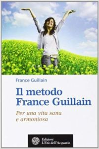 Il metodo France Guillain - France Guillain (salute)