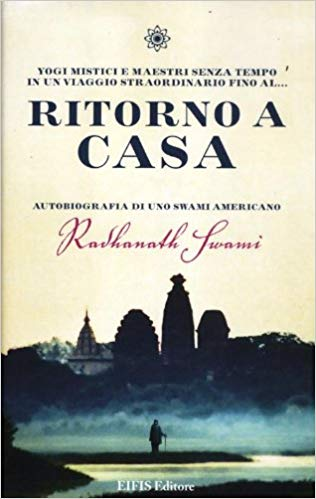 Ritorno a casa - Radhanath Swami (esistenza)