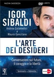 L'arte dei desideri - Igor Sibaldi, Andrea Colamedici, Maura Gancitano (crescita personale)