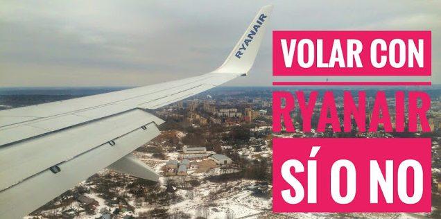 Volar con Ryanair: ventajas, inconvenientes y consejos