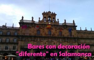 Bares con decoración original en Salamanca