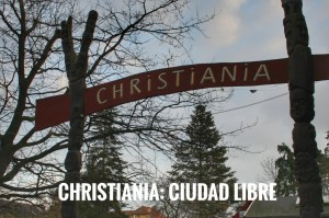 La ciudad libre de Christiania: qué ver