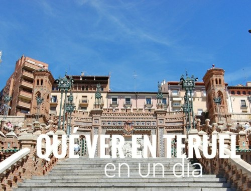 Teruel en un día qué ver