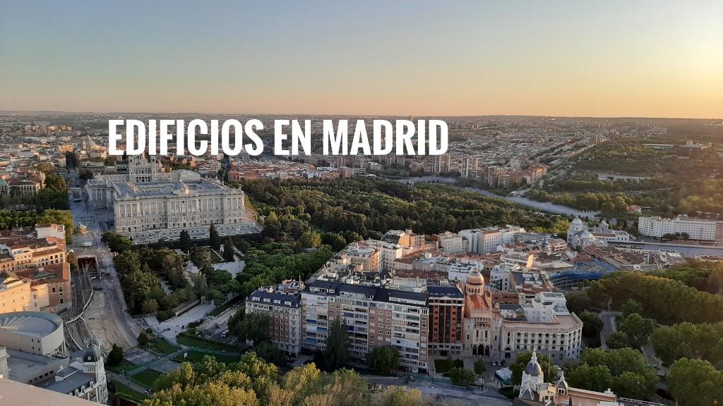 Edificios emblemáticos de Madrid que me encantan