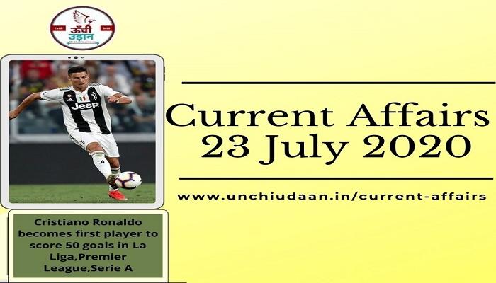 Current Affairs 23 July 2020 Hindi & English