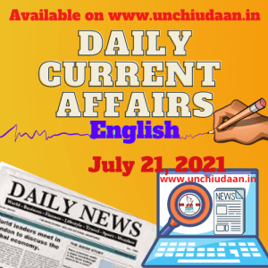 Read more about the article Daily Current Affairs 21 July, 2021 in English