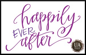 Hand lettered quote of Happily Ever After