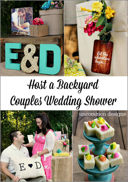 Host A Beautiful And Fun Backyard Couples Wedding Shower Www Uncommondesignsonline Com