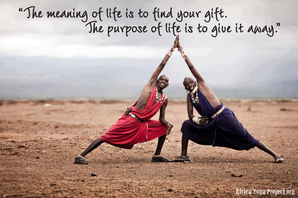 everybody has a purpose
