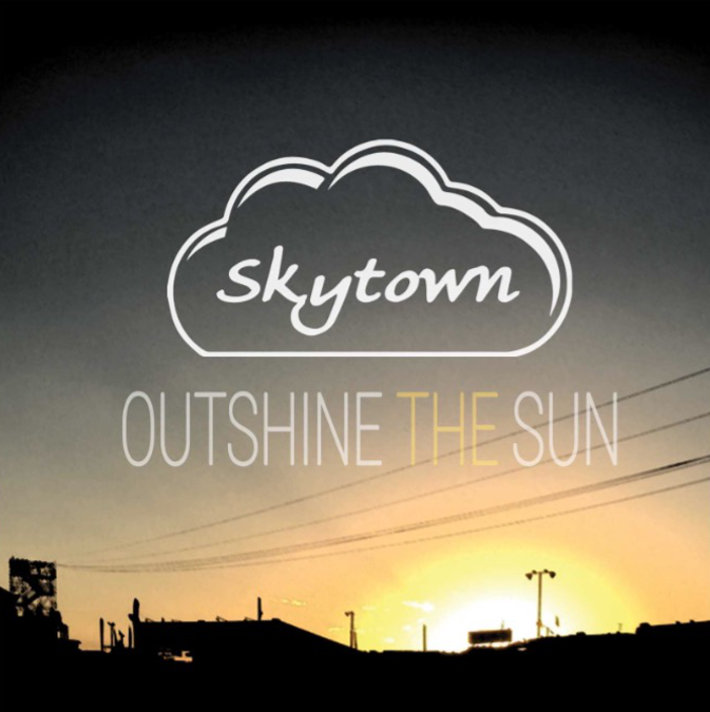Outshine the Sun by Skytown Album cover