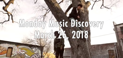 Monday Music Discovery for March 26 2018