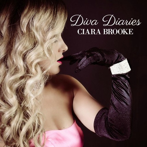 Diva Diaries by Ciara Brooke