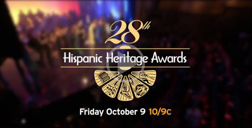 The 28th Hispanic Heritage Awards