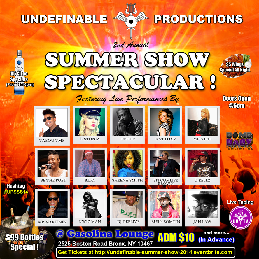 Get Tickets Nw for The Undefinable Productions 2nd Annual Summer Show Spectacular ! August 17th 2014