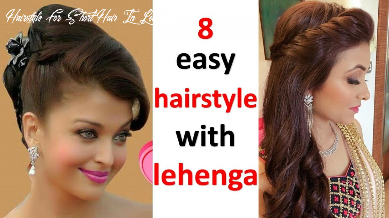 10 easy and simple hairstyles with lehenga | hairstyle for wedding | open hairstyle | quick hairstyle hairstyle for short hair in lehenga