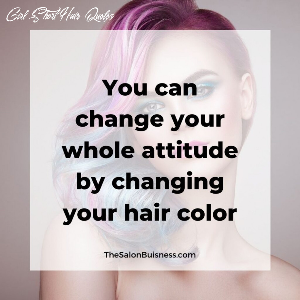 9 best hair quotes & sayings for instagram captions [images] girl short hair quotes