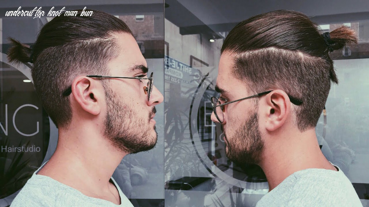 Disconnected undercut haircut with a top knot/man bun | mens haircut 8 undercut top knot man bun