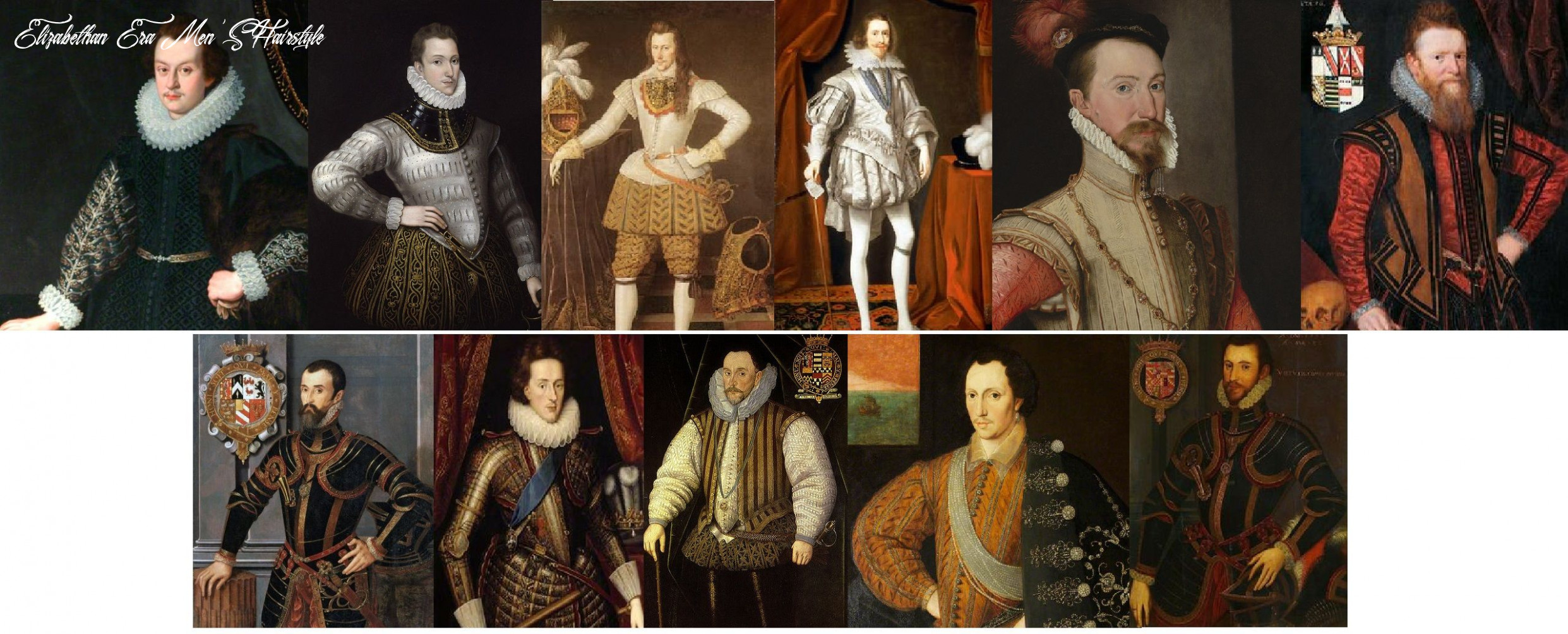 Tudor and elizabethan hair styles for men were jus as important as