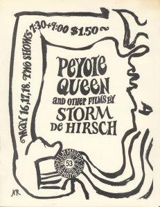 Poster promoting a screening of Storm de Hirsch's Peyote Queen