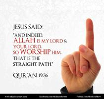 8. Jesus PBUH said worship Allah alone