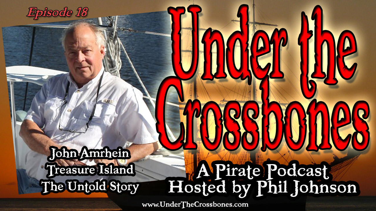 John Amrhein author of Treasure Island the Untold Story