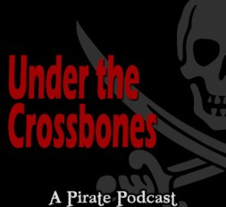 Under The Crossbones - Pirate Podcast