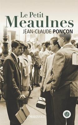 Le Petit Meaulnes, Jean-Claude Ponçon