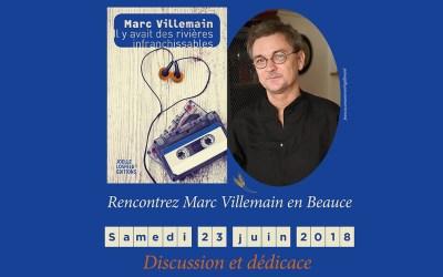 Rencontres avec Marc Villemain en Beauce | samedi 23 juin 2018