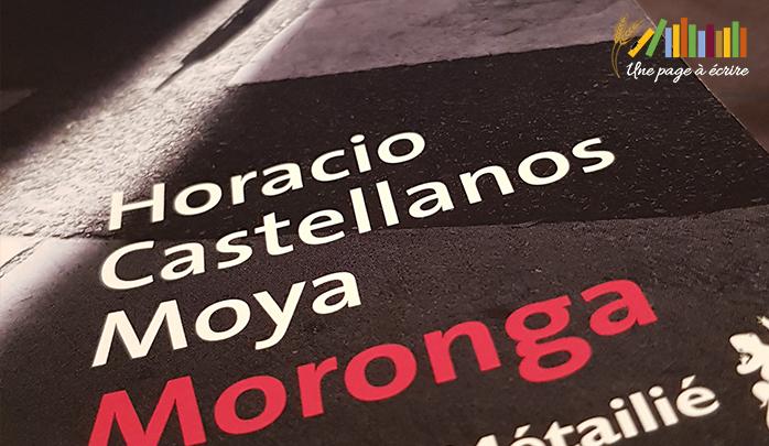 Horacio Castellanos Moya, Moronga (Editions Métailié, 2018)
