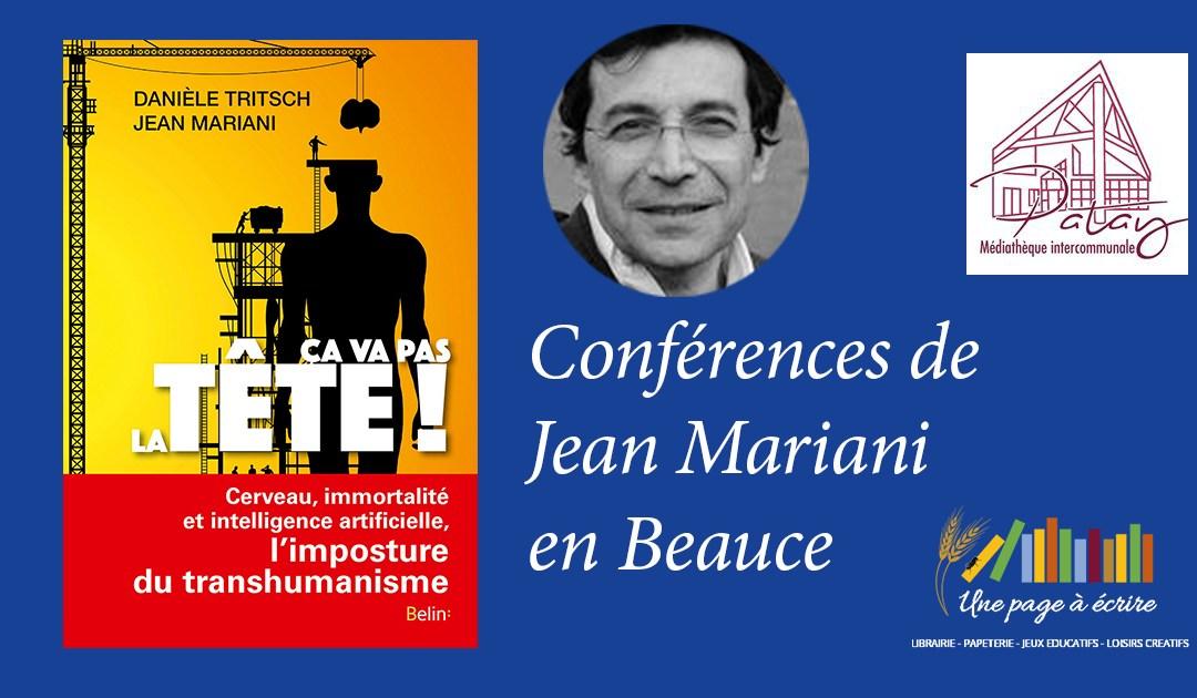 Conférences en Beauce sur le transhumanisme et l'intelligence artificielle avec Jean Mariani SAMEDI 30 MARS