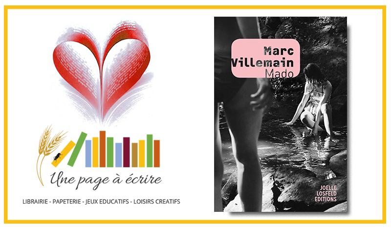 Marc Villemain, Mado (Joëlle Losfeld, 2019)