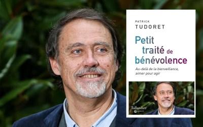 Rencontre avec Patrick Tudoret, Petit traité de bénévolence, samedi 21 septembre à Janville et Patay