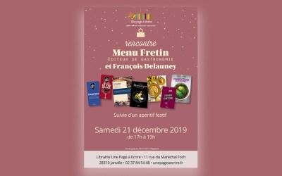 Rencontre avec Menu Fretin & François Delauney samedi 21 décembre à 17h