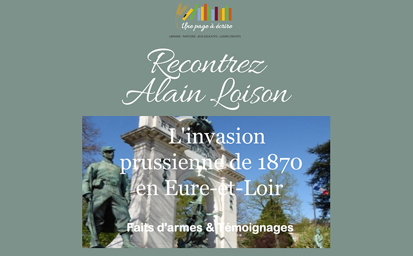 Conférence d'Alain Loison : l'invasion prussienne de 1870 en Eure-et-Loir, samedi 29 février à 15h