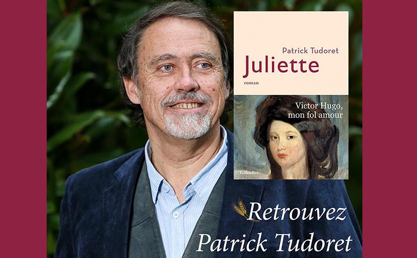 Rencontre avec Patrick Tudoret pour la parution de son roman Juliette, samedi 15 février 2020