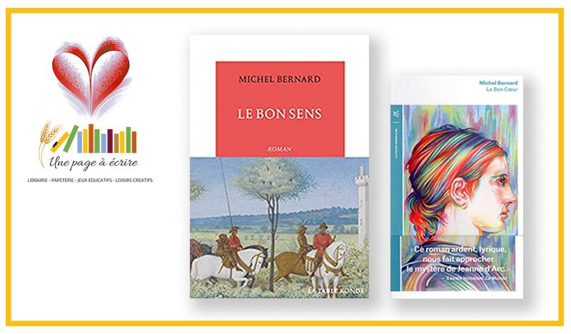 Michel Bernard, Le Bon Cœur (2018) et Le Bon Sens (2020), Éditions de la Table Ronde