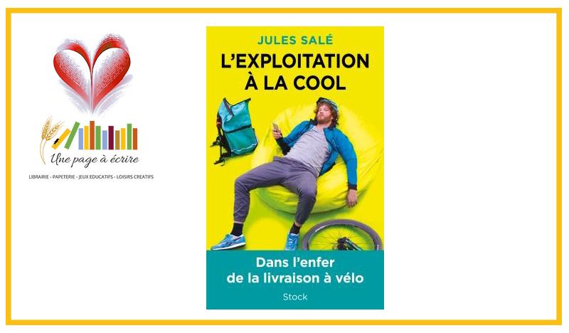Jules Salé, L'Exploitation à la cool (Stock, 2020)
