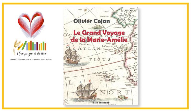 Olivier Cojan, Le grand voyage de la Marie-Amélie (Ella, 2019)