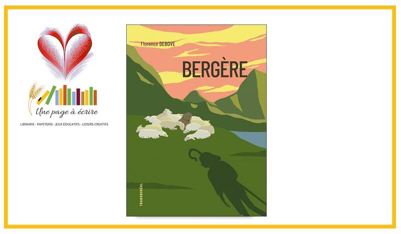 Florence Debove, Bergère (Transboréal, 2021)
