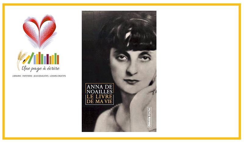 Anna de Noailles, Le Livre de ma vie (Bartillat, 2021)