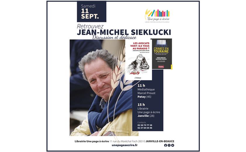 Rencontre avec Jean-Michel Sieklucki à Patay et Janville, samedi 11 septembre 2021