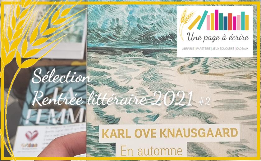 Sélection «Rentrée littéraire 2021» #2