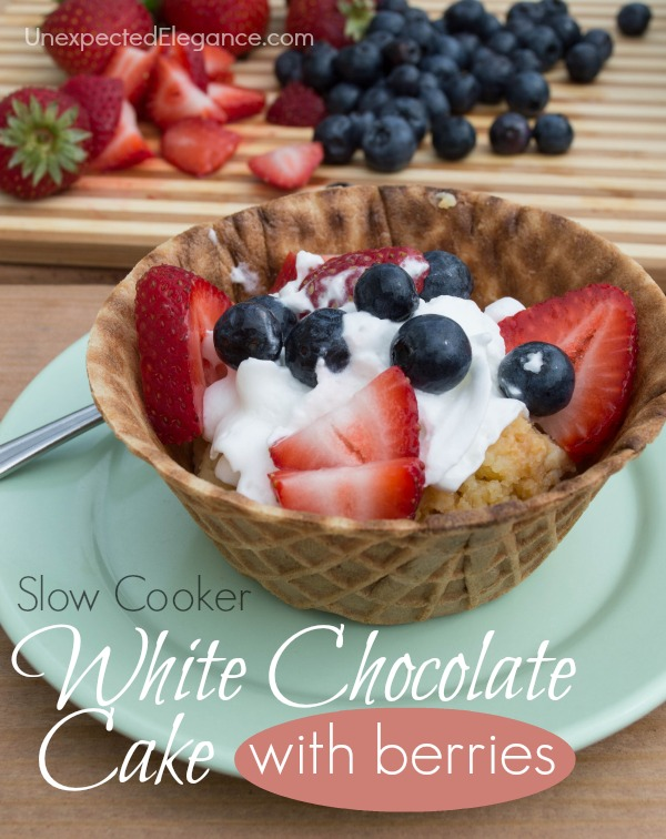 Slow Cooker White Chocolate Cake with Berries
