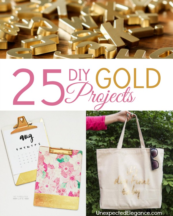 25 DIY Gold Projects