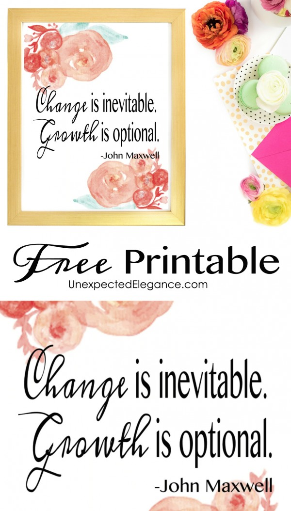 """Need a new piece of artwork? Download this FREE John Maxwell quote, """"Change is inevitable. Growth is optional."""""""